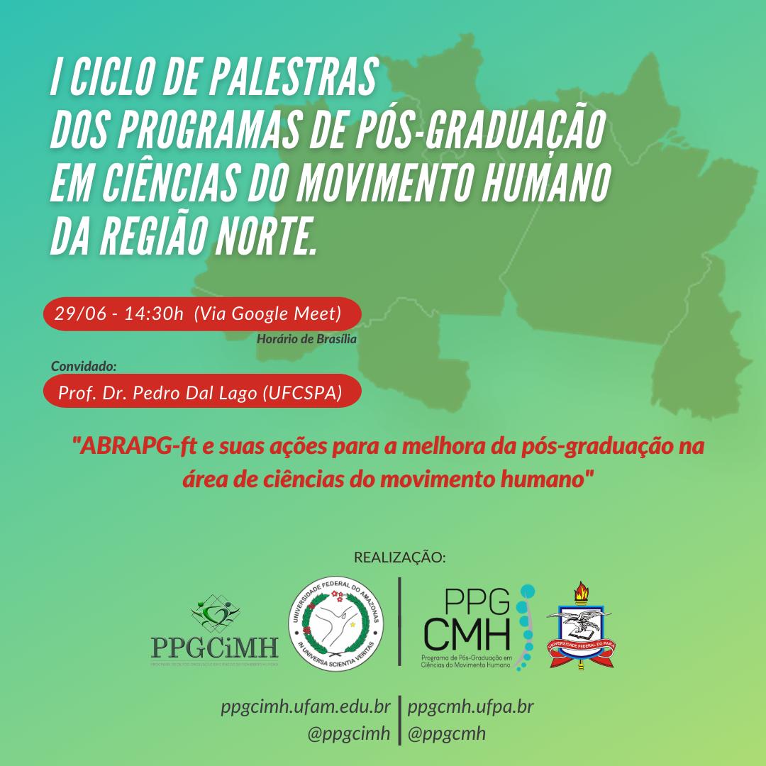 1º Ciclo de Palestras dos Programas de Pós-Graduação em Ciências do Movimento Humano da Região Norte