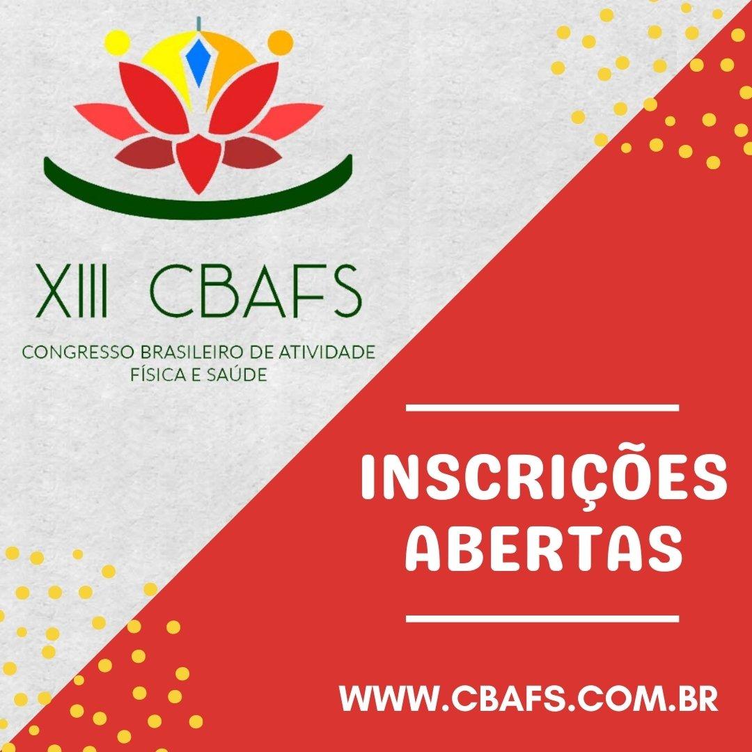 XIII CONGRESSO BRASILEIRO DE ATIVIDADE FÍSICA E SAÚDE